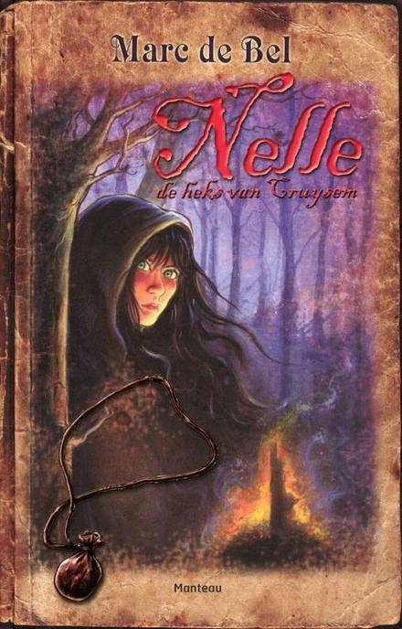 Nelle, de heks van Cruysem