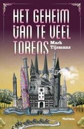 Het geheim van te veel torens