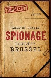 Spionage : doelwit: Brussel