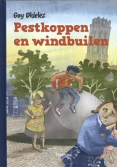 Pestkoppen en windbuilen