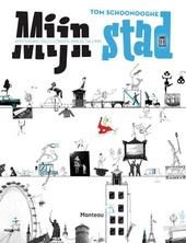 Mijn stad : Amsterdam, Oslo, Londen, Parijs, Tallinn