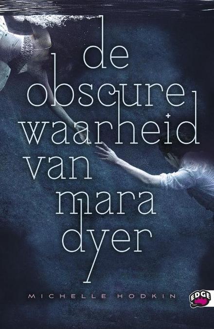 De obscure waarheid van Mara Dyer