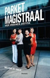 Parket magistraal : vier vrouwen justitia
