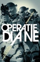 Operatie Diane : 18 maanden in het spoor van de Speciale Eenheden