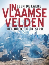 In Vlaamse velden : het boek bij de serie
