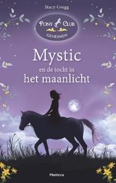 Mystic en de tocht in het maanlicht