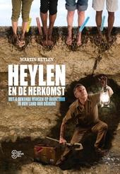 Heylen en de herkomst : met 8 bekende mensen op avontuur in hun land van origine