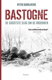 Bastogne : de grootste slag om de Ardennen