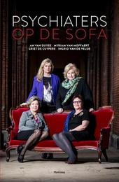 Psychiaters op de sofa : de vrouwen achter het beroep : vier vooraanstaande vrouwelijke psychiaters geven een inkij...