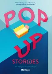 Pop up stor(i)es : de handleiding voor ondernemers, pandeigenaars en winkelkernen