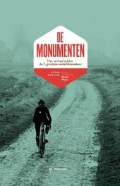 De monumenten : het verhaal achter de 5 grootste wielerklassiekers