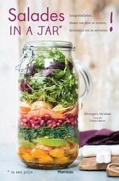 Salades in a jar* in een potje : laagjessalades, ideaal om mee te nemen, decoratief om te serveren!