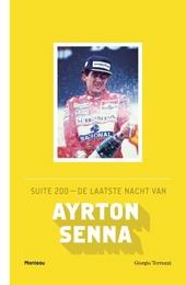 Suite 200 : de laatste nacht van Ayrton Senna