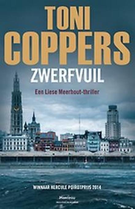 Zwerfvuil : een Liese Meerhout-thriller
