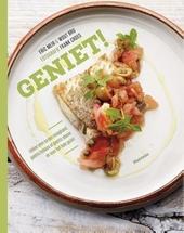 Geniet! : lekker eten na een maagband, gastric bypass of gastric sleeve én voor het hele gezin!