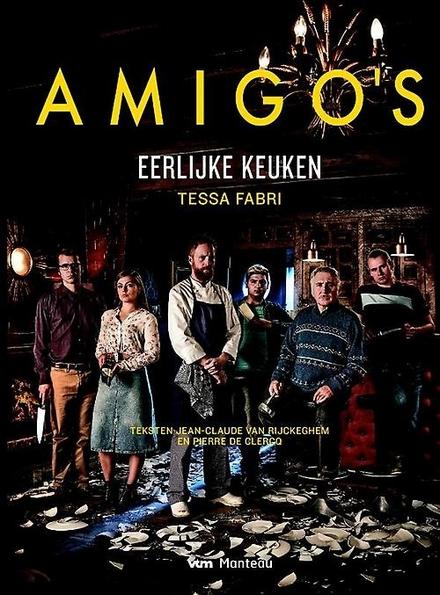 Amigo's : eerlijke keuken