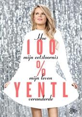 100% Yentl : hoe mijn eetstoornis mijn leven veranderde