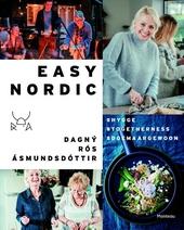 Easy Nordic : hygge, togetherness, doe maar gewoon