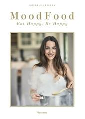 Mood food : eat happy, be happy