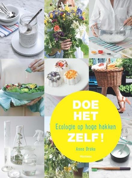 Doe het zelf! : ecologie op hoge hakken