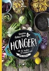 Honger! : gewoon lekker eten uit de keuken & moestuin van Mme Zsazsa