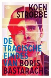 De tragische eindes van Boris Bastarache