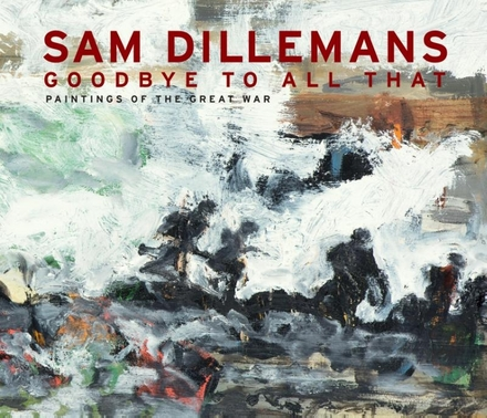 Goodbye to all that : paintings of the Great War