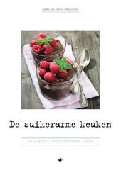 De suikerarme keuken : lekker koken zonder verborgen suikers