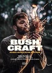 Bushcraft : over leven in de natuur