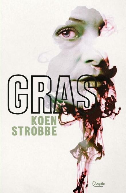 Gras : literaire thriller