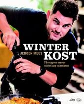 Winterkost : 75 recepten om een winter lang te genieten