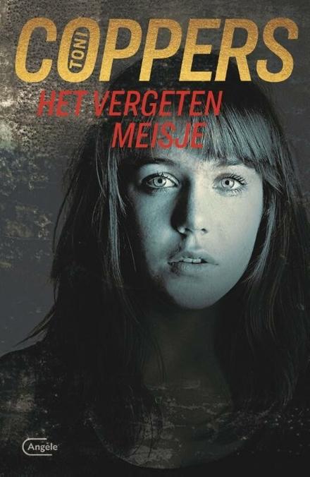 Leestip foto van: Het vergeten meisje : een Liese Meerhout-thriller | Een boek van Toni Coppers