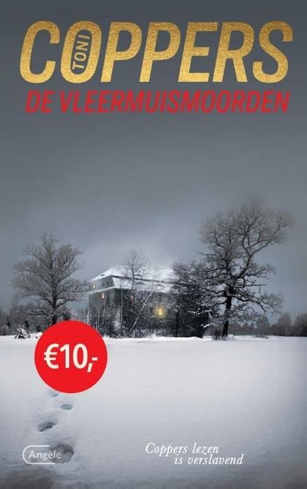 De vleermuismoorden : een Liese Meerhout-thriller
