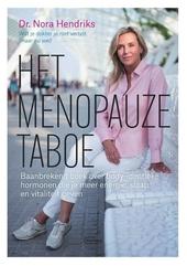 Het menopauzetaboe : baanbrekend boek over body-identieke hormonen die je meer energie, slaap en vitaliteit geven