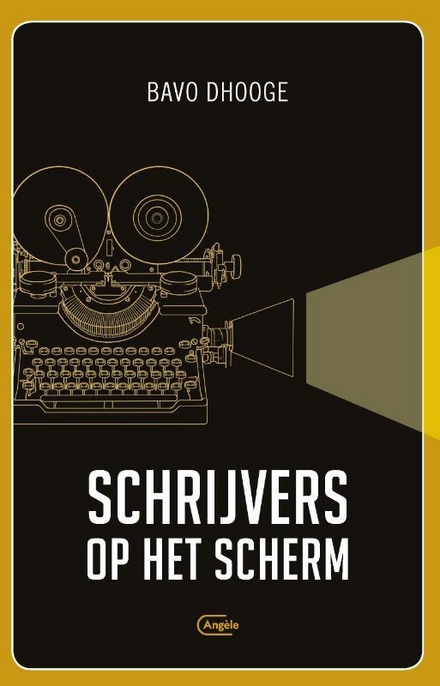 Schrijvers op het scherm - Bavo Dhooge: De 'S' van schrijver en sympathiek filmpersonage