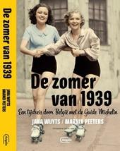 De zomer van 1939 : een tijdreis door België met de Guide Michelin