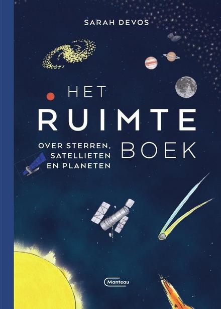 Het ruimteboek : over sterren, satellieten en planeten