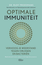 Optimale immuniteit : verhoog je weerstand tegen virussen en bacteriën