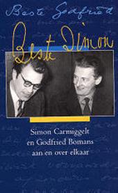 Beste Godfried, beste Simon : Simon Carmiggelt en Godfried Bomans aan en over elkaar