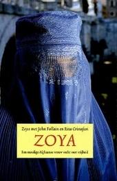 Zoya : een Afghaanse vrouw in haar strijd voor vrijheid