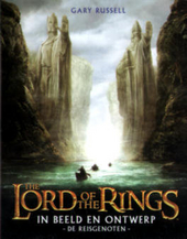 The lord of the rings : de reisgenoten : in beeld en ontwerp