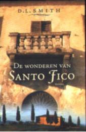 De wonderen van Santo Fico