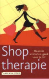 Shoptherapie : waarom winkelen goed voor je is