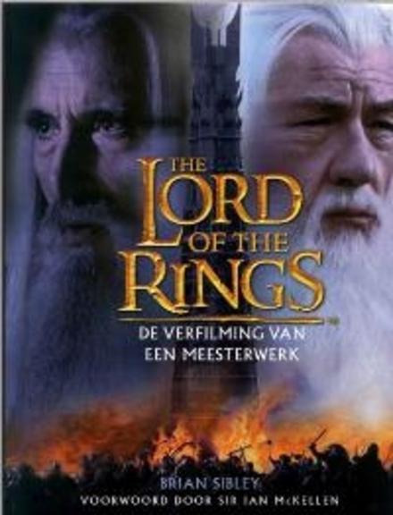 The lord of the rings : de verfilming van een meesterwerk