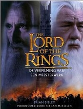 The lord of the rings : de verfilming van een meesterwerk