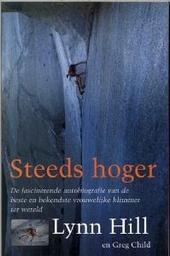 Steeds hoger : de fascinerende autobiografie van de beste en bekendste vrouwelijke klimmer ter wereld