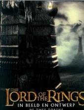The lord of the rings : de twee torens : in beeld en ontwerp