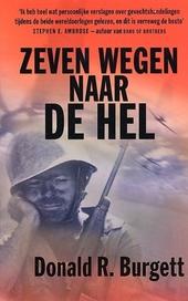 Zeven wegen naar de hel : een Screaming Eagle in Bastogne