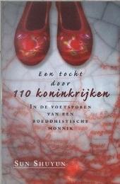 Een tocht door 110 koninkrijken : in de voetsporen van een boeddhistische monnik
