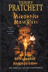 Mirakelse Maurits en zijn gestudeerde knaagdieren